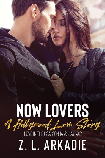 Now Lovers - Sonja & Jay, #2 ebook by Z.L. Arkadie