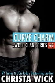 Curve Charm ebook by Christa Wick
