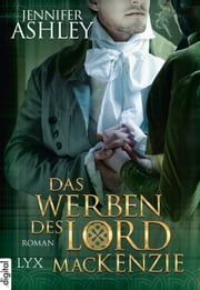 Das Werben des Lord MacKenzie ebook by Jennifer Ashley, Susanne Kregeloh