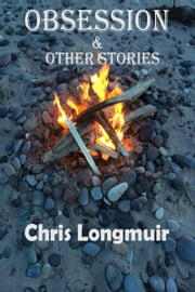 Obsession & Other Stories ebook by Chris Longmuir