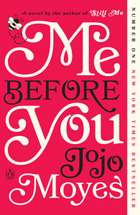 Me Before You - A Novel E-bok by Jojo Moyes