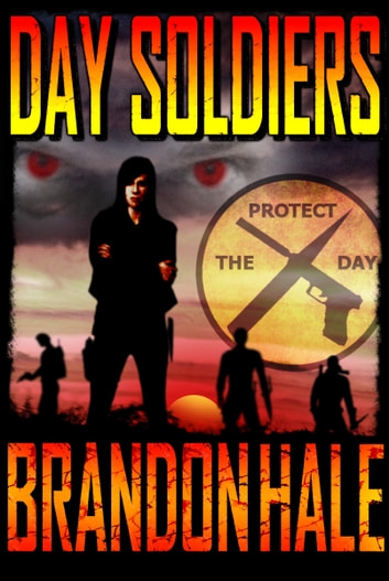 Day Soldiers ebook by Brandon Hale