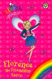 Rainbow Magic: Florence the Friendship Fairy - Special ebook by Daisy Meadows