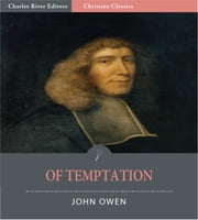 Of Temptation (Illustrated Edition) ebook by John Owen