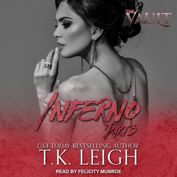 Inferno - Part 3 audiobook by T. K. Leigh