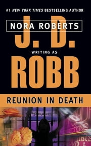 Reunion in Death ebook by J. D. Robb