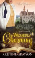 Wickedly Charming ebook by Kristine Grayson
