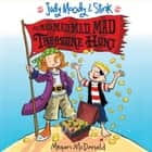 Judy Moody & Stink: The Mad, Mad, Mad, Mad Treasure Hunt audiobook by Megan McDonald