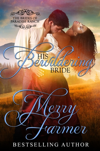 His Bewildering Bride ebook by Merry Farmer