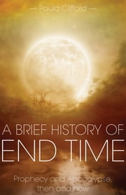 A Brief History of End Time