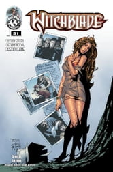 Witchblade #31 ebook by Christina Z, David Wohl, Marc Silvestr, Brian Haberlin, Ron Marz