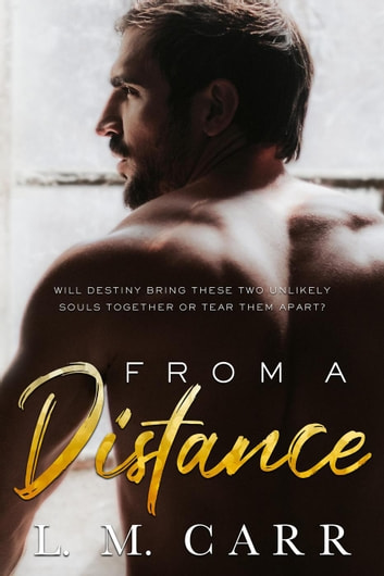 From A Distance ebook by L.M. Carr