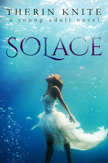 Solace ebook by Therin Knite