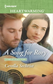A Song for Rory - A Clean Romance ebook by Cerella Sechrist