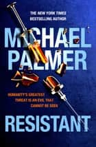 Resistant ebook by Michael Palmer