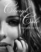 Through My Eyes ebook by Cheryl Cole