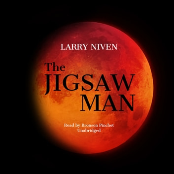 The Jigsaw Man audiobook by Larry Niven