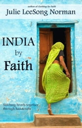 India by Faith ebook by Julie LeeSong Norman