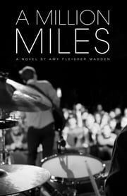 A Million Miles ebook by Amy Fleisher Madden