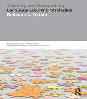 Teaching & Researching: Language Learning Strategies ebook by Rebecca L. Oxford