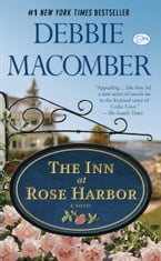 The Inn at Rose Harbor: A Novel, A Novel