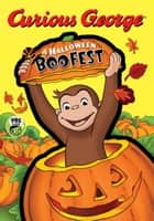 Curious George: A Halloween Boo Fest ebook by H. A. Rey