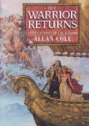 The Warrior Returns: Far Kingdoms #4 ebook by Allan Cole