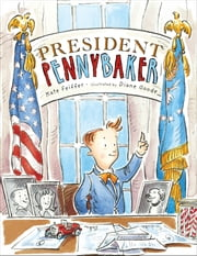 President Pennybaker - with audio recording ebook by Kate Feiffer,Diane Goode