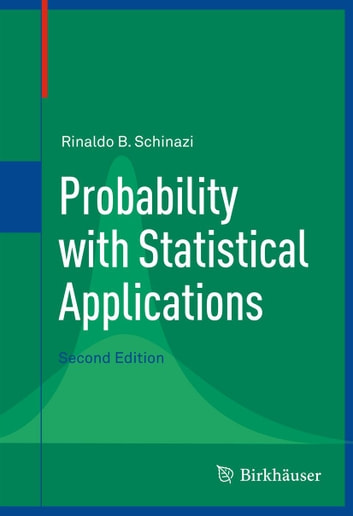 Probability with statistical applications ebook di rinaldo b probability with statistical applications ebook by rinaldo b schinazi fandeluxe Choice Image