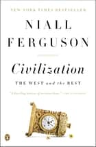 Civilization ebook by Niall Ferguson