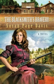 The Blacksmith's Bravery ebook by Susan Page Davis
