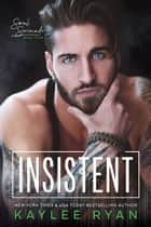 Insistent ebook by Kaylee Ryan