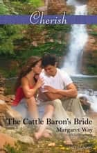 The Cattle Baron's Bride ebook by