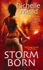 Storm Born ebook by Richelle Mead