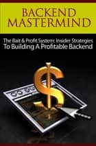 Backend Mastermind ebook by Thrivelearning Institute Library