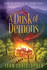 A Dusk of Demons ebook by John Christopher