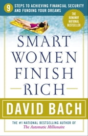 Smart Women Finish Rich ebook by David Bach