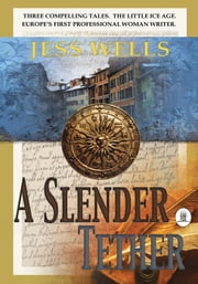 A Slender Tether ebook by Jess Wells
