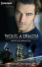 NOITE ESCANDALOSA ebook by SARAH MORGAN