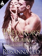 Predator's Claim ebook by Rosanna Leo