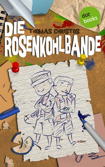 Die Rosenkohlbande ebook by Thomas Christos