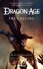 Dragon Age: The Calling ebook by David Gaider