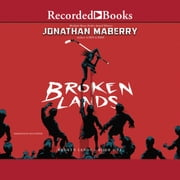Broken Lands audiobook by Jonathan Maberry