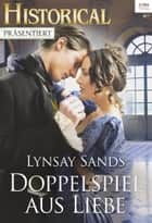 Doppelspiel aus Liebe ebook by Lynsay Sands