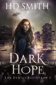 Dark Hope - The Devil's Assistant, #1 ebook by HD Smith