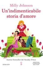 Un'indimenticabile storia d'amore ebook by Milly Johnson