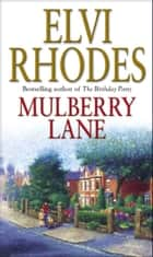 Mulberry Lane eBook by Elvi Rhodes