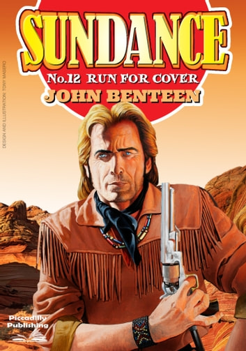 Sundance 12: Run for Cover ebook by John Benteen
