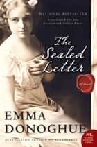 The Sealed Letter ebook by Emma Donoghue