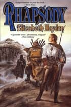 Rhapsody ebook by Elizabeth Haydon